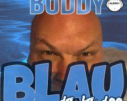 Die neue Single – Blau (da ba dee)