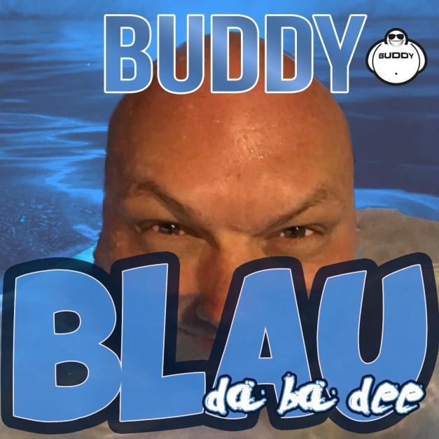 Buddy - Blau da ba dee