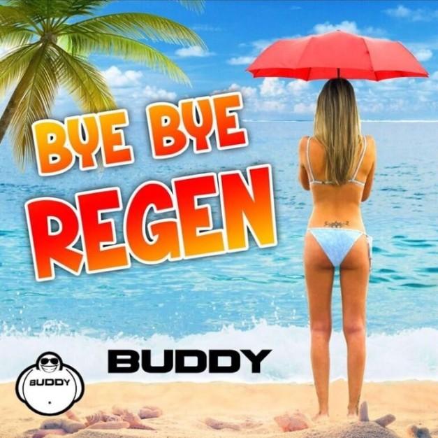 Buddy - Bye Bye Regen
